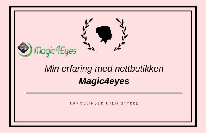 6f681b97a Erfaring med kjøp av fargelinser hos Magic4eyes Norge   Kontaktlinser